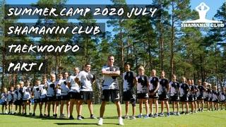 SUMMER CAMP 2020 July TAEKWONDO PART I