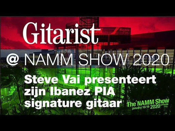 NAMM Show 2020 Steve Vai presenteert zijn nieuwe Ibanez PIA signature