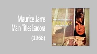 Maurice Jarre - Main Titles Isadora (1968)