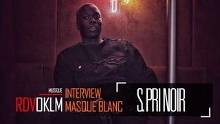 NOIR  MASQUE BLANC  - RdvOKLM (Interview)  {OKLM TV}