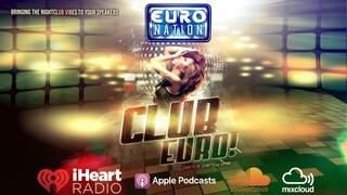 CLUB EURO! CULTURE BEAT, HERBIE, LASGO, CORONA, LA BOUCHE, DJ ENCORE & MORE