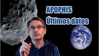 Malas noticias el Asteroide APOPHIS aumenta sus posibilidades de Impacto con la Tierra