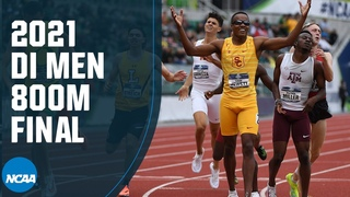 Men's 800m - 2021 NCAA track and field championship