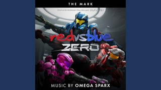 The Mark (From Red vs Blue: Zero, the Rooster Teeth Series)
