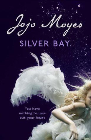 Jojo Moyes - Silver Bay