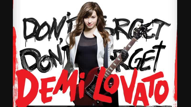 Demi Lovato - «Don't Forget» (2009)