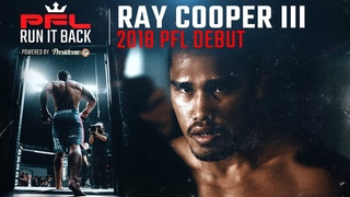 Ray Cooper III Relives His PFL Debut Against Jake Shields | Run It Back Ep. 8