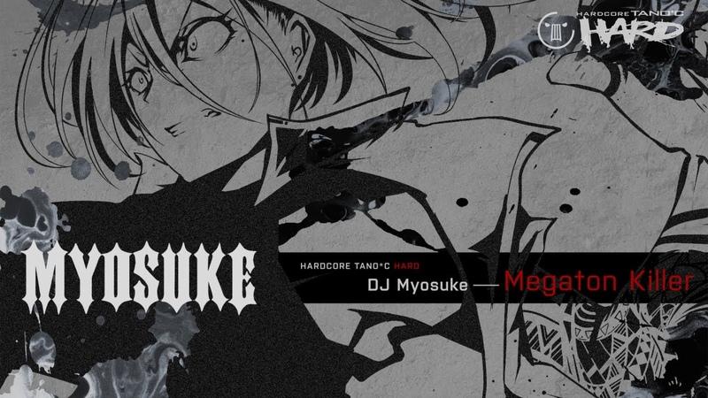 DJ Myosuke - Megaton Killer