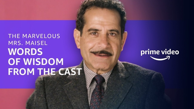 Advice from the Cast of The Marvelous Mrs Maisel Prime Video