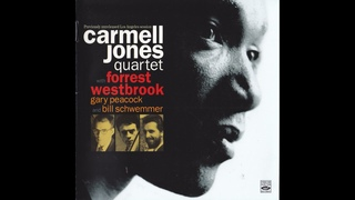 Carmell Jones Quartet - Previously Unreleased Los Angeles Session