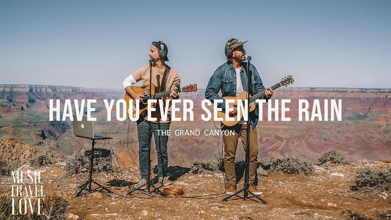 Have You Ever Seen The Rain - Music Travel Love (Grand Canyon) (Creedence Clearwater Revival Cover)