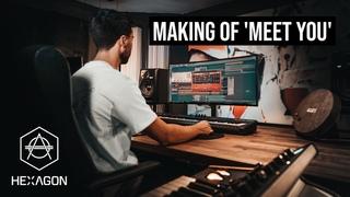 Making Of 'Meet You' (Don Diablo's Hexagon Records)