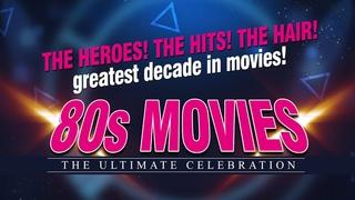 80s Movies Tribute