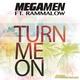 Горячие новинки 13 | - Megamen feat. Rammalow - Turn Me On