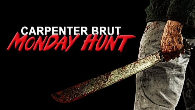 Carpenter brut monday hunt