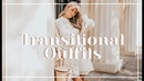 8 TRANSITIONAL AUTUMN OUTFIT IDEAS What To Wear NOW | Fashion Mumblr