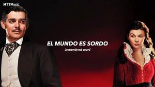 Sourd (Sub. Español + Paroles) - Autant en Emporte le Vent