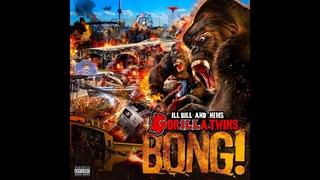 ILL BILL & NEMS (GORILLA TWINS) - BONG! (Lyric Video)