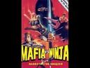 Мафия против Ниндзя / Mafia vs. Ninja / Hong men jue e zhe 1985