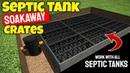 Septic tank soakaway crates