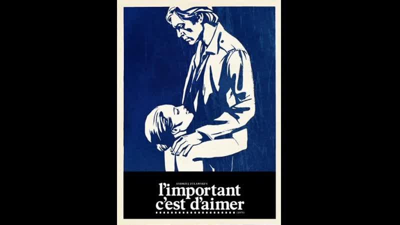 Главное любить Limportant cest daimer 1975