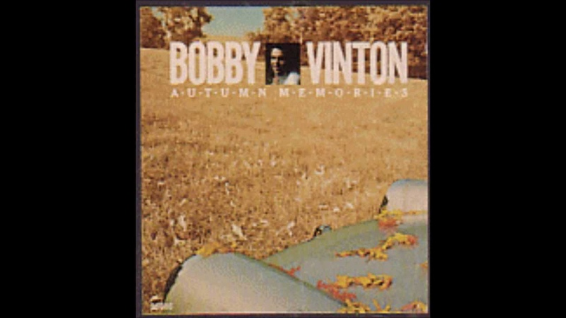Unchained melody Bobby Vinton