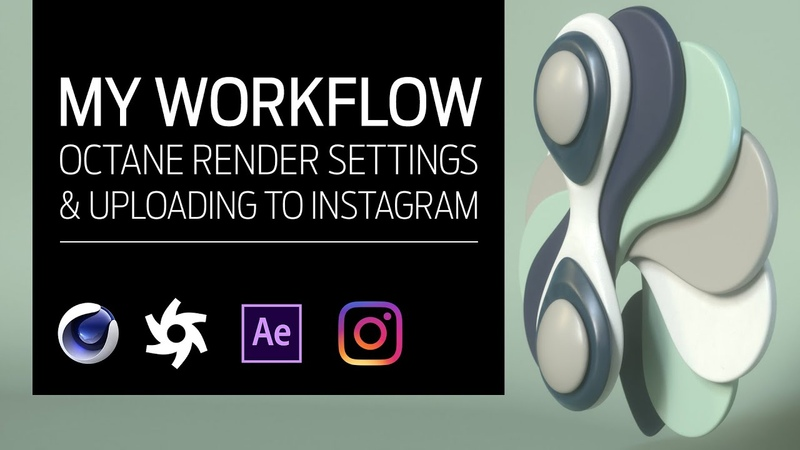 C4D Workflow Tutorial Cleaner Octane renders and retaining quality when uploading to Instagram