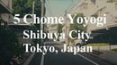 Walking tour 5 Chome Yoyogi, Shibuya City, Tokyo Japan -ASMR
