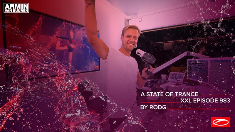 A State of Trance Episode 983 [XXL Guest Mix Rodg] – Armin van Buuren