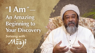 «Я есть» – это будет удивительное начало вашего обнаружения
