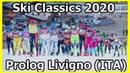 Ski Classics 2019 2020 Prolog Livigno Italia 29 11 2019