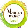 МАНТРА • MUSIC • МЕДИТАЦИЯ
