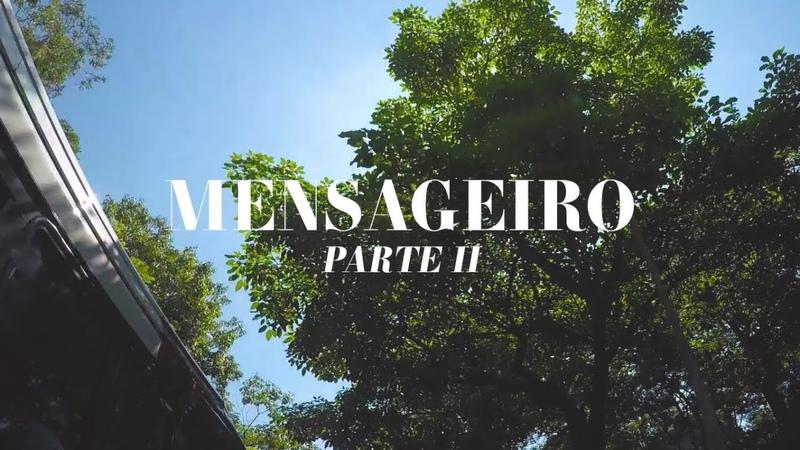 Amanajé Mensageiro part 2 Clipe Oficial