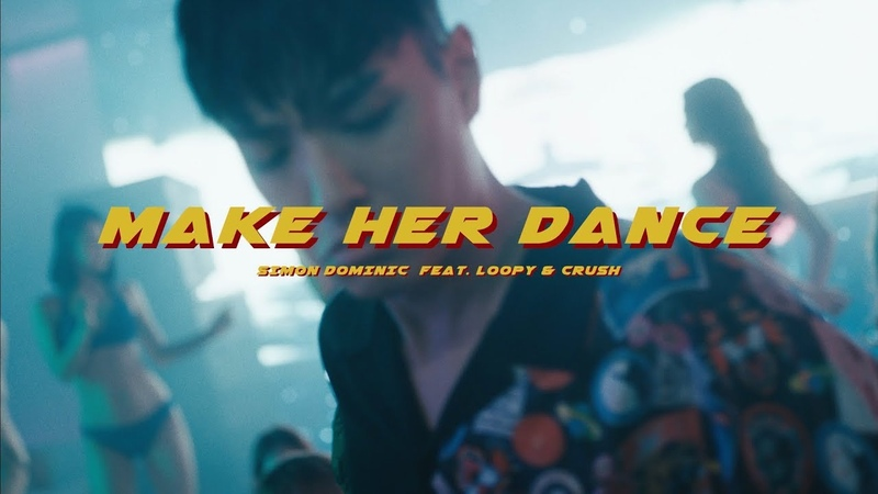 사이먼 도미닉 (Simon Dominic) - make her dance (Feat. Loopy Crush) Official Music Video (ENGCHN)