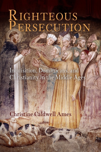 Christine Caldwell Ames - Righteous Persecution