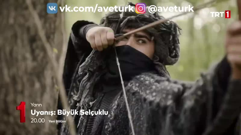 Пробуждение Великие Сельджуки 10 серия 2 анонс Aveturk