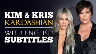 ENGLISH SPEECH | KIM AND KRIS: The Kardashian Empire (English Subtitles)