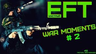 \\412//TARKOV WAR MOMENTS #2