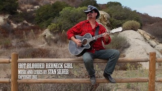 Stan Silver - Hot Blooded Redneck Girl