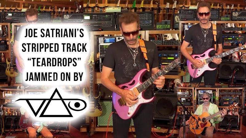 Steve Vai jams over Joe Satriani's Teardrops