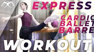 CARDIO BALLET class (express barre) - turbo WORKOUT