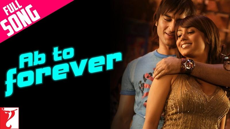 Ab To Forever Full Song Ta Ra Rum Pum Saif Ali Khan Rani Mukerji KK Shreya Vishal