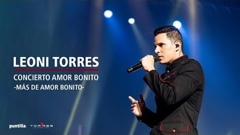 Leoni Torres Más de Amor Bonito Live │Concierto en La Habana Cuba 2018