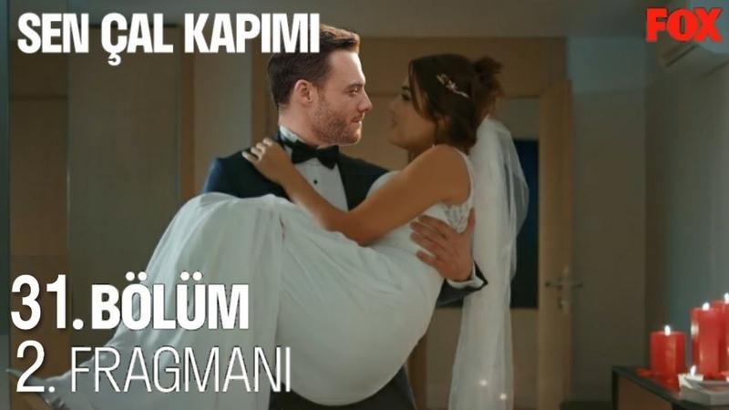 Sen Çal Kapımı 31 Bölüm 2 Fragmanı Eda ve Serkan'ın Romantik Gecesi