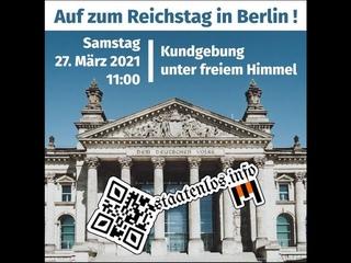⚠️Livestream zur Kundgebung für Freiheit & Welt-Frieden vor dem Reichstag in Berlin 27. März 2021