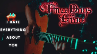 THREE DAYS GRACE - I HATE EVERYTHING ABOUT YOU | FINGERSTYLE GUITAR COVER + TAB