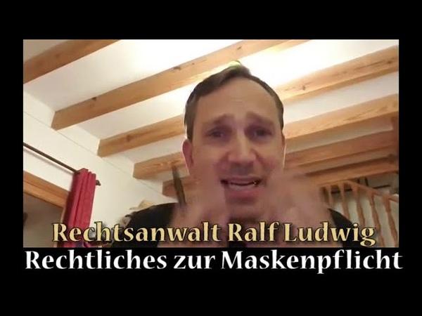 Rechtsanwalt Ralf Ludwig Rechtliches zur Maskenpflicht