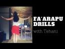 FA'ARAPU DRILLS with Tehani