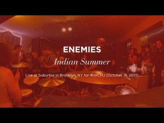 """""""Indian Summer"""" by Enemies (live at Suburbia on October 18, 2013)"""