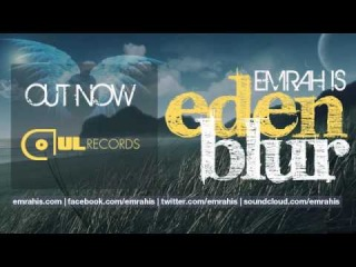 Emrah Is - Eden Blur (Radio Mix)